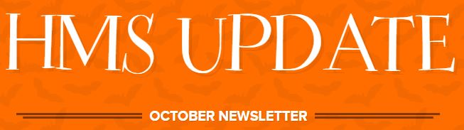 The HMS Update Newsletter: October